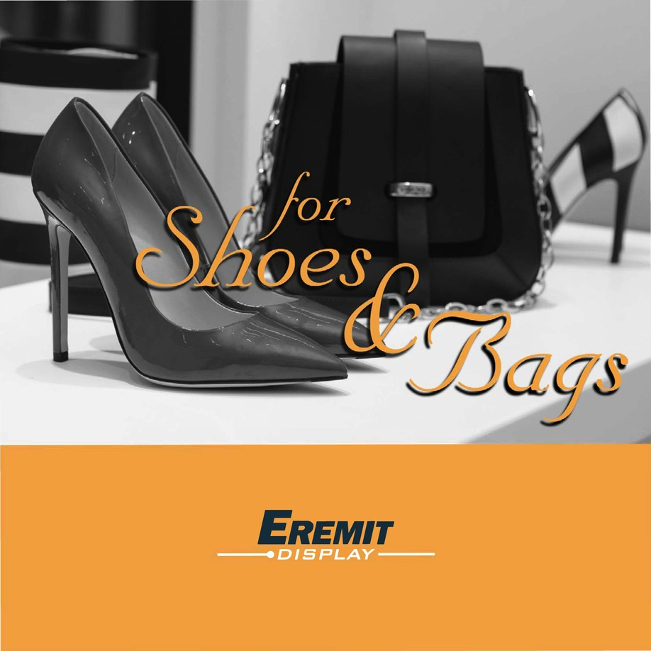 For Shoes & Bags